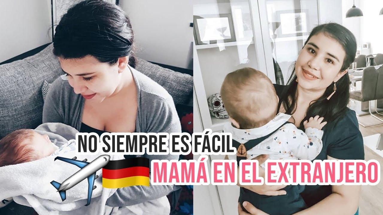 LO MÁS DIFÍCIL DE SER MAMÁ PRIMERIZA EN EL EXTRANJERO