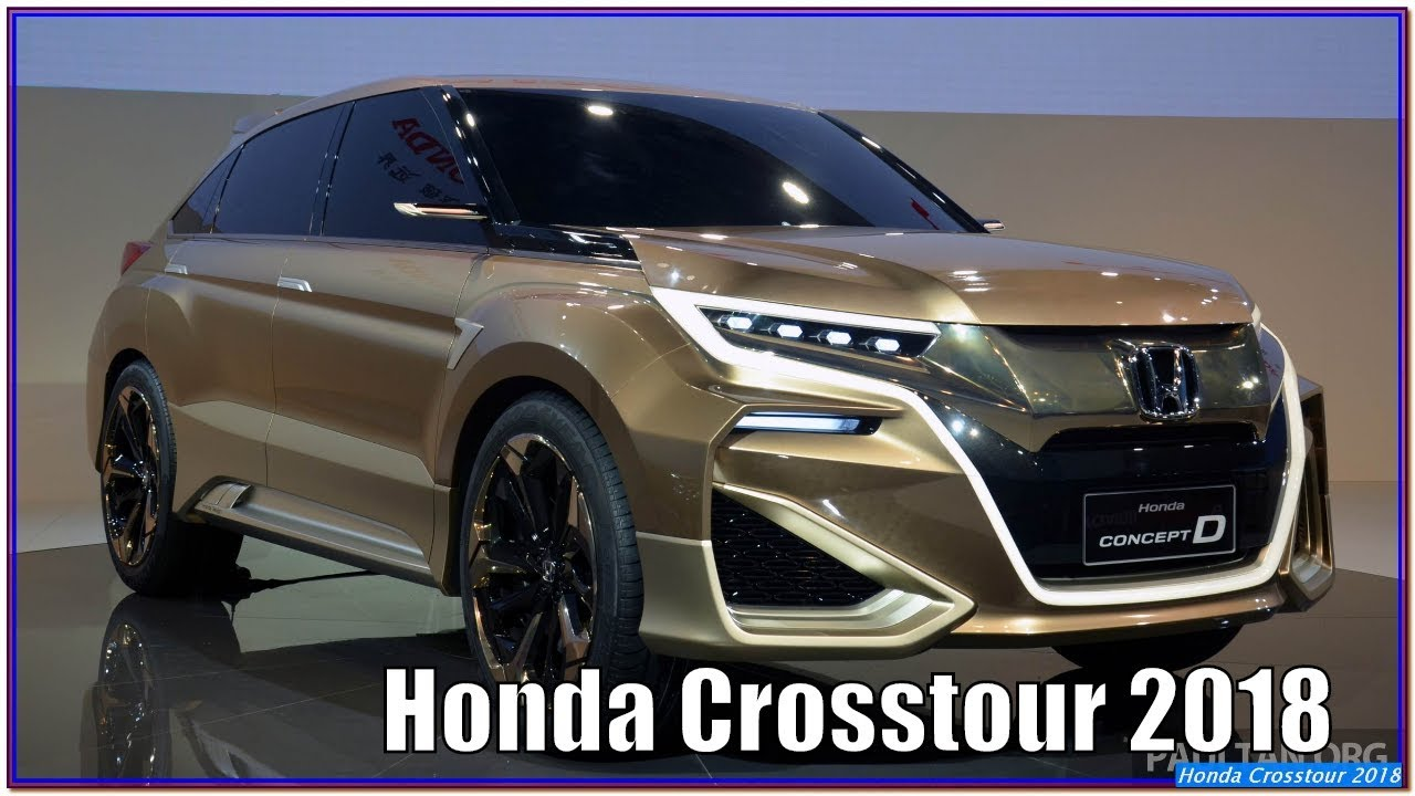 honda crosstour 2018 honda crosstour suv 2018 review and specs youtube. Black Bedroom Furniture Sets. Home Design Ideas