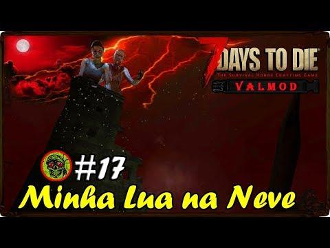 7 Days to Die Valmod A Noite do dia Quatorze  # 17