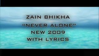 Zain Bhikha - Never Alone W/Lyrics || New Version || 2009