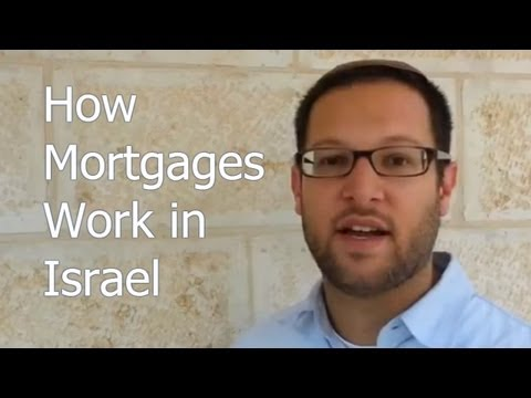 Mortgage Israel   Mortgages When You Buy Property In Israel