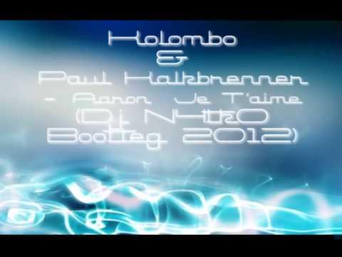 Kolombo & Paul Kalkbrenner - Aaron Je T'aime (Dj N4tk0 Bootleg 2012)
