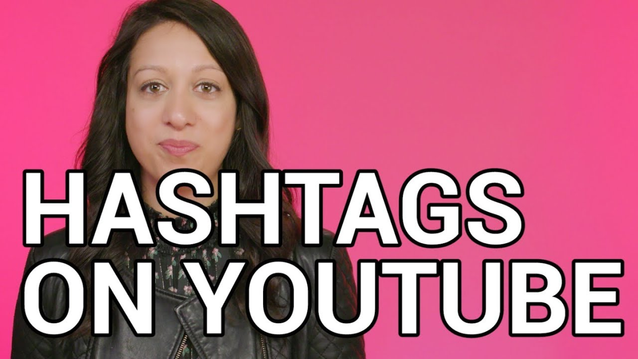 YouTube is making hashtags more visible — but it's still