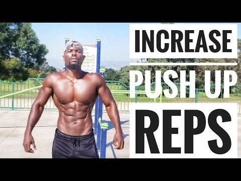 HOW TO INCREASE PUSHUP REPS FOR BEGINNERS