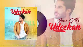 Udeekan Full Audio Jassi Gill Neeru Bajwa Latest Punjabi Songs 2019