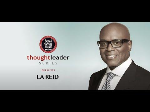 LA Reid  - Thought Leader Series