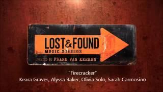 Lost & Found Music Studios - Firecracker (Audio)