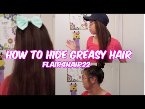 How To Hide Greasy Hair Easy Tips And Hairstyles Announcement At The End Youtube