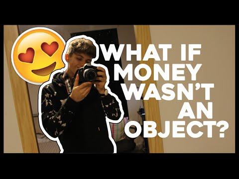 If Money Wasn't An Object..