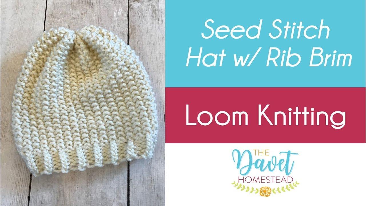 9cbd5c5a Seed Stitch Hat with Rib Brim: Loom Knitting - YouTube