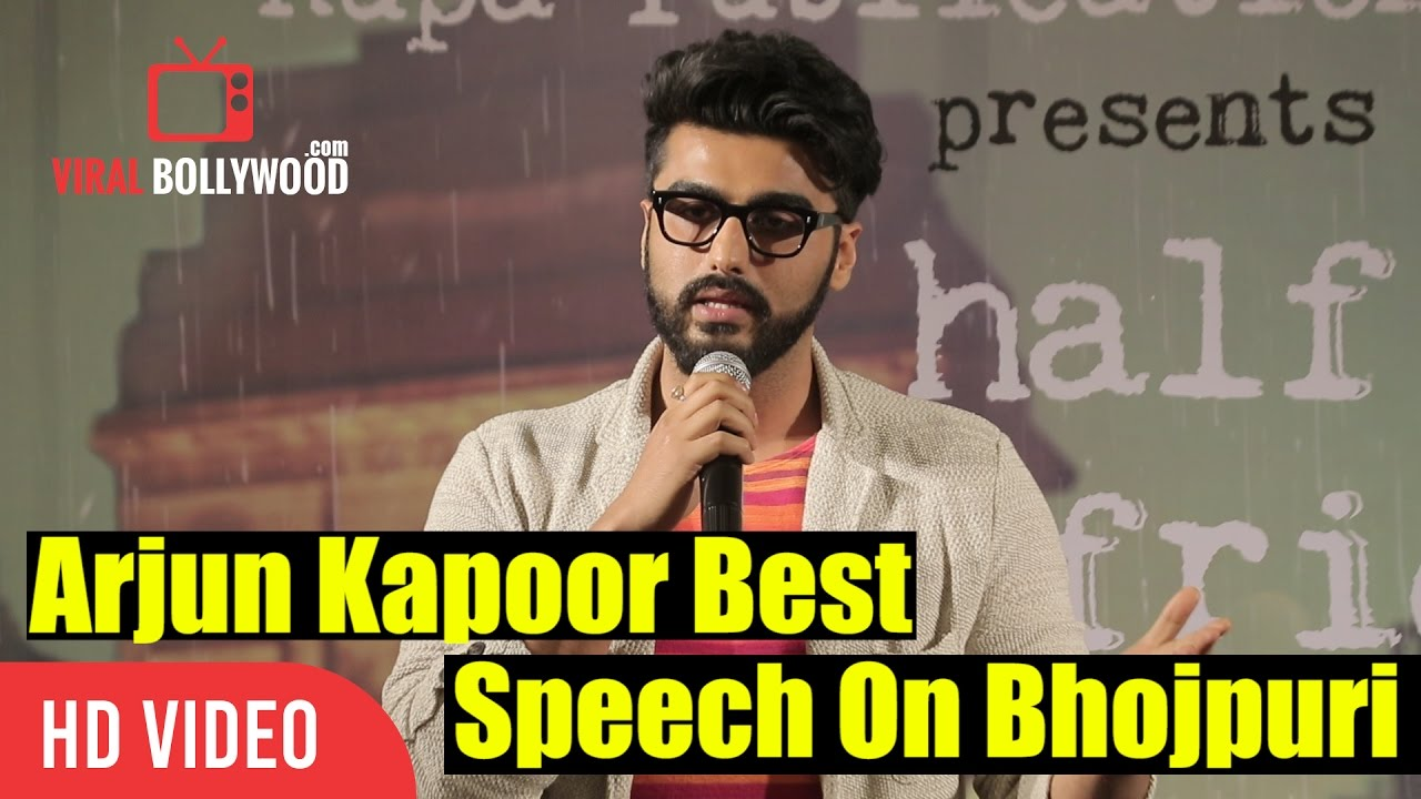 Arjun kapoor Best Speech On Bhojpuri language   Half Girl Friend     Arjun kapoor Best Speech On Bhojpuri language   Half Girl Friend