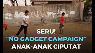 """Seru! """"No Gadget Campaign"""" Anak-Anak Ciputat"""