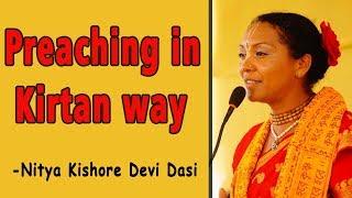 Preaching in Kirtan way | Nitya Kishore Dasi | Mayapur International Group