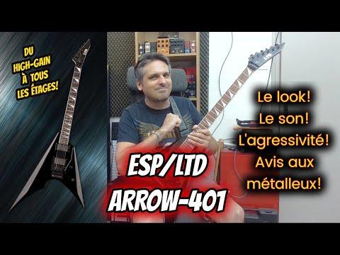 TEST : guitare LTD Arrow - 401