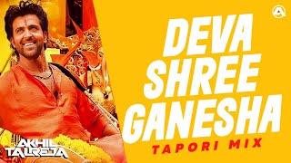 Deva Shree Ganesha (Ranveer Singh Tattad Tattad Dance)   Tapori Remix   Agneepath   DJ Akhil Talreja