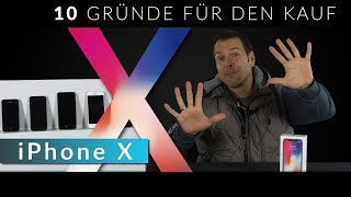 iPhone X - 10 Gründe für den Kauf (Test & Review)