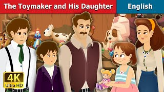 The Toymaker and His Daughter Story in English | Story | English Story | Fairy Tales in English | Stories for Teenagers | Fairy Tales | 4K UHD | English Fairy ...