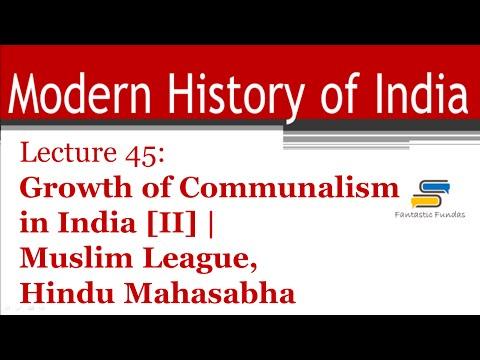 Lec 45-Growth of Communalism [II] Muslim League, Hindu Mahasabha with FF | Modern History