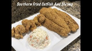 Southern Style Pan Fried CatFish & Shrimp Using CornMeal