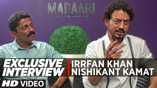 MADAARI  | Exclusive Interview  | Irrfan Khan, Nishikant Kamat | T-Series