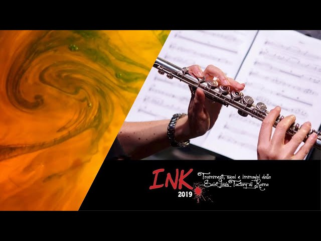 H2O | Composizione di Stefano Zaralli | Ink2019 Auditorium Parco Della Musica
