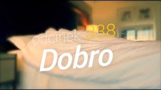 SzustaRano [#338] DOBRO