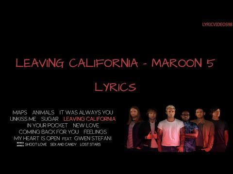 Leaving California - Maroon 5 (with Lyrics)