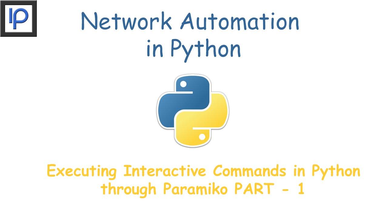 2: Executing Interactive Commands in Python through Paramiko Part-1
