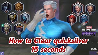 [[ How to Clear quicksilver 15 second 😎💪✌👍👌  ]] Marvel Future Fight HINDI INDIA