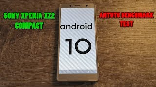 Sony Xperia XZ2 Compact - Official Android 10 - AnTuTu Benchmark Test (v8.1.8)