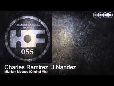 HOF055 Charles Ramirez, J.Nandez - Midnight Madnes (Original Mix) [Tech House]