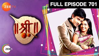 Shree | श्री | Hindi Serial | Full Episode - 701 | Wasna Ahmed, Pankaj Singh Tiwari | Zee TV