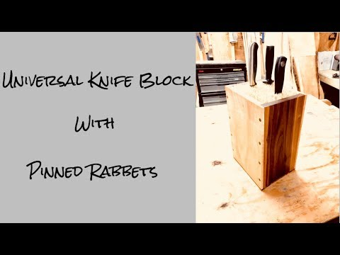 Universal Knife Block With Pinned Rabbet Joints