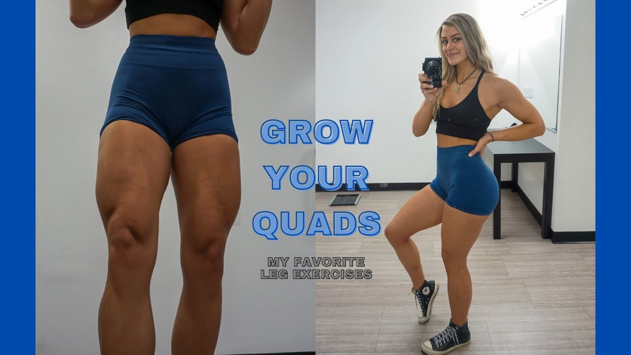 GROW YOUR QUADS | My Favorite Leg Day Exercises