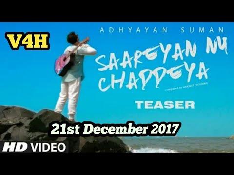 Song Teaser ▶ Saareyan Nu Chaddeya -...