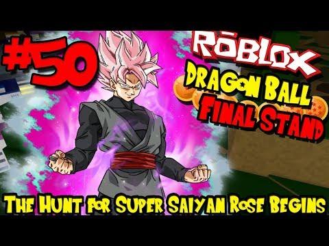 THE HUNT FOR SUPER SAIYAN ROSE BEGINS! | Roblox: Dragon Ball Final Stand - Episode 50