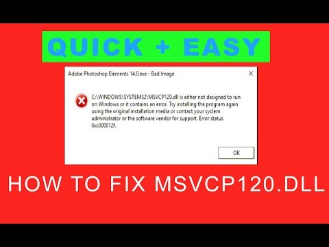 How to fix MSVCP120 dll Error in Photoshop Elements 14