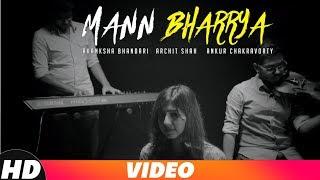 Mann Bharrya Cover Song Akanksha Bhandari Mp3 Song Download