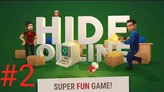 Game play n2 : HIDE ONLINE