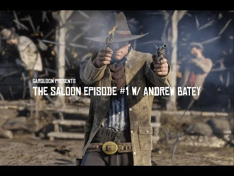 The Story of Red Dead Redemption 2 - The Saloon Episode #1 w/ Andrew Batey