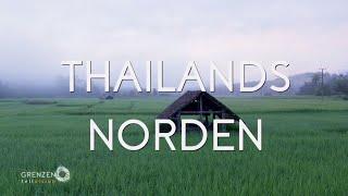 """""""Grenzenlos - Die Welt entdecken"""" in Thailands Norden"""