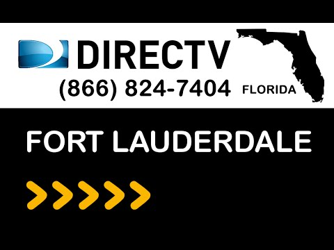 Fort Lauderdale FL DIRECTV Satellite TV Florida packages deals and offers