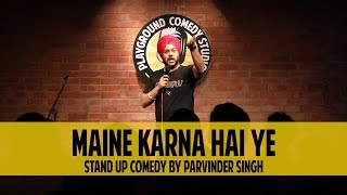 Maine Karna Hai Yeh | Surviving \'Laal Hit\' | Stand Up Comedy by Parvinder Singh