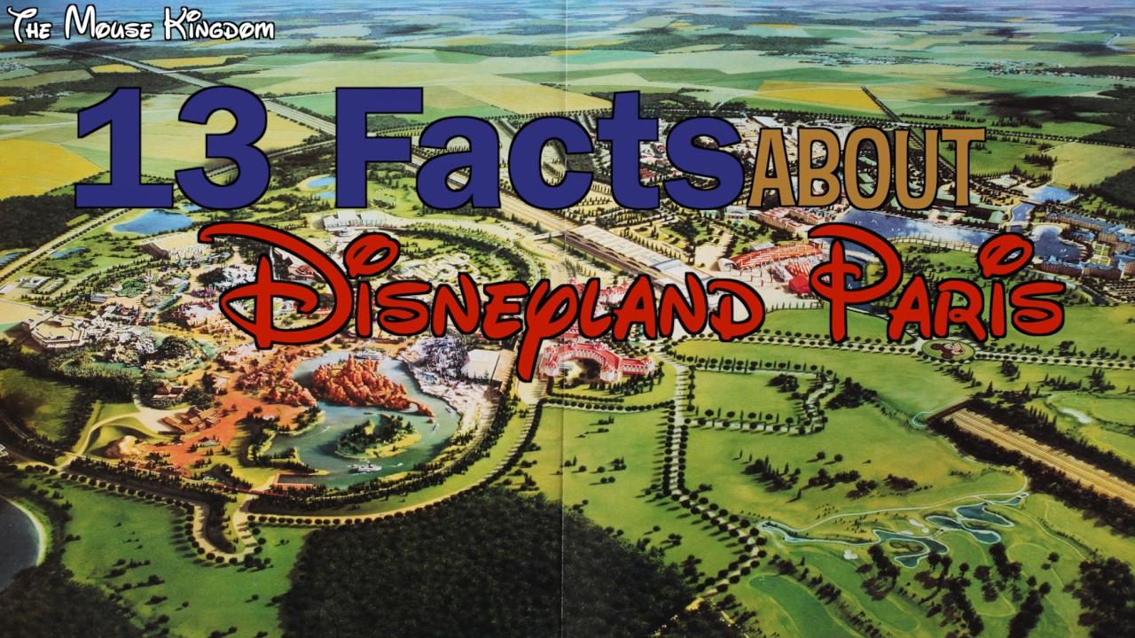 13 fun facts about disneyland paris youtube