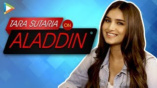 Tara Sutaria On Why She Couldn T Be Aladdin S Jasmine