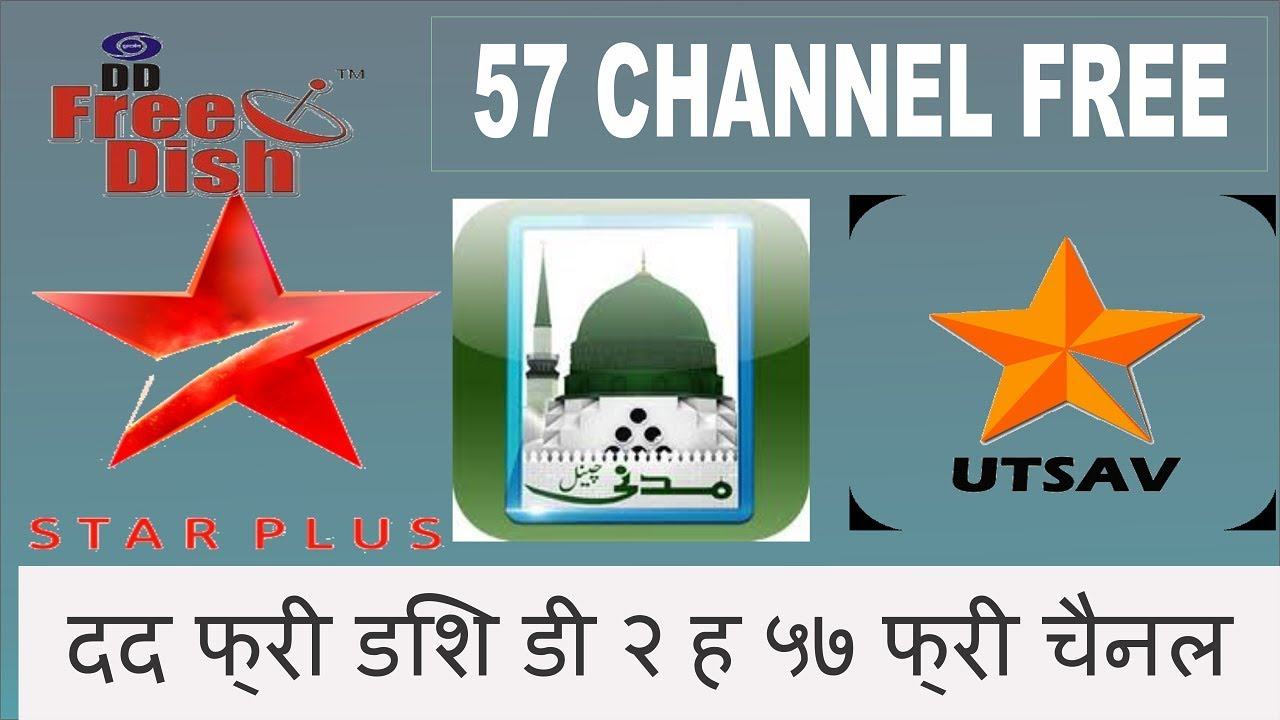 Star Plus Star Utsav Madani tv 57 Channel Free dd free dish