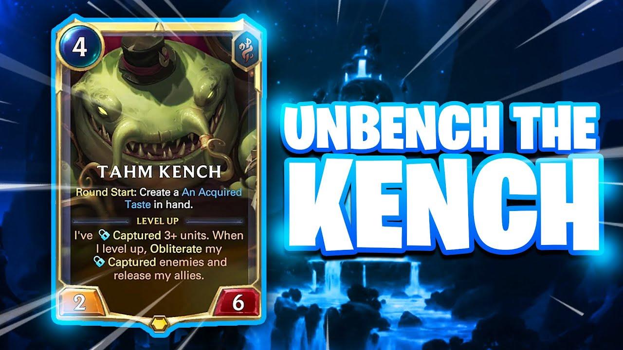 UNBENCH THE KENCH| Soraka| Tahm Kench| Legends of Runeterra