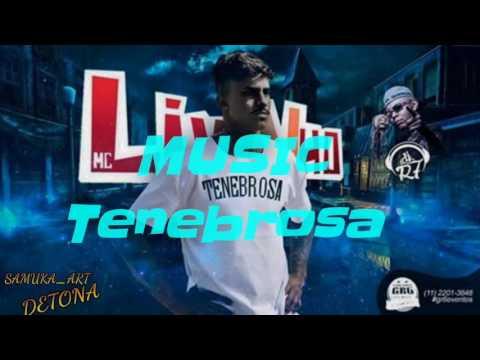 Mc Livinho - Tenebrosa  (DJ R7) Lançamento Oficial 2016