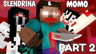 Monster School: SLENDRINA & MOMO PART 2 - Minecraft Animation