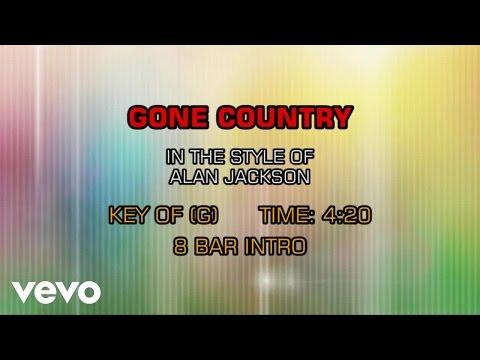 Alan Jackson - Gone Country (Karaoke)